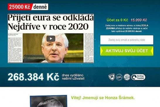 25.000 Kč denně Jana Šrámka je podvod